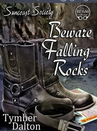 Now Available for Pre-Order: Beware Falling Rocks (Suncoast Society)
