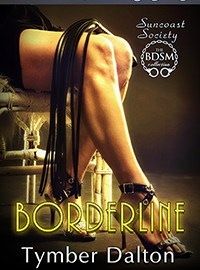 Now on Kindle and third-party sites: Borderline (Suncoast Society – Bob's story)