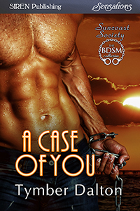 A Case of You (Suncoast Society)