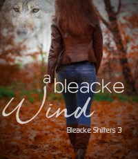 First Chapter: A Bleacke Wind (Bleacke Shifters 3)