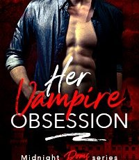 Video: Excerpt from Her Vampire Obsession (Midnight Doms)