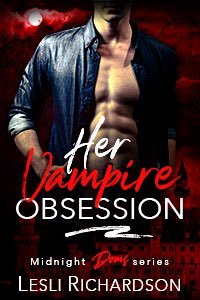 Now available for pre-order: Her Vampire Obsession (Midnight Doms series)