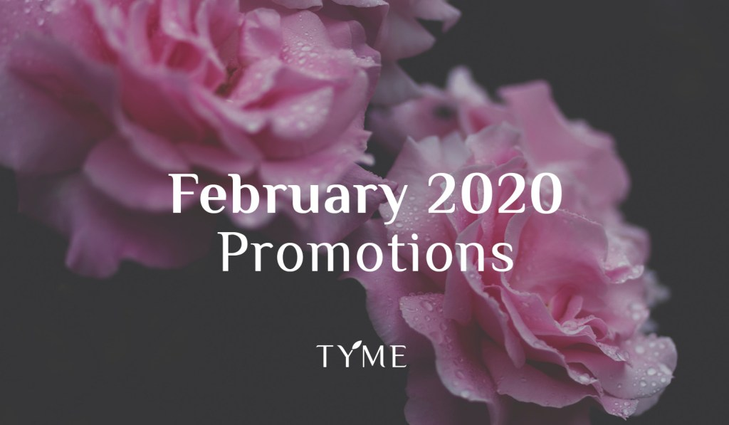 TYME SPa Promotion of February 2020