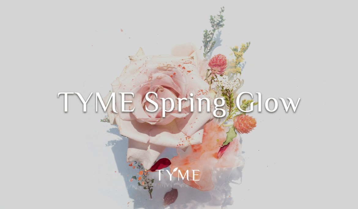 TYME Spring Glow Promotions