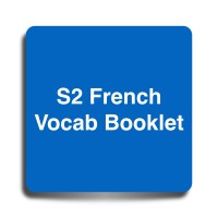 S2 French Vocab Booklet