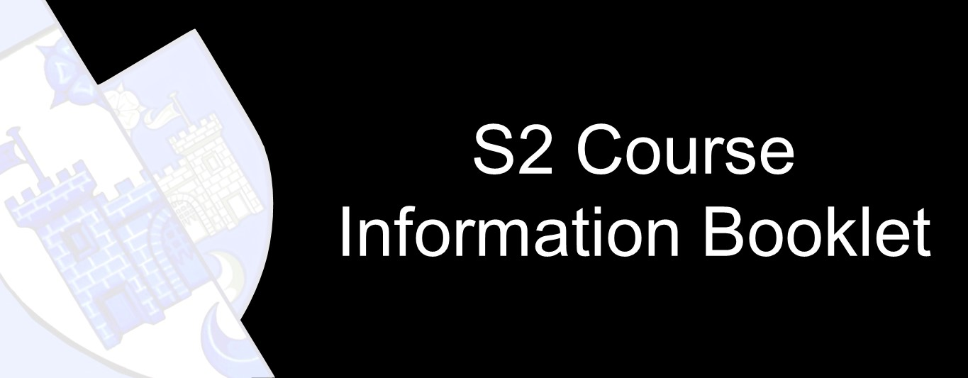S2 Course Information Booklet