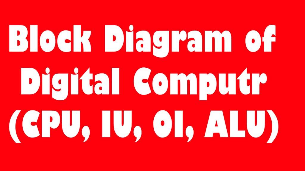 block diagram of digital computer