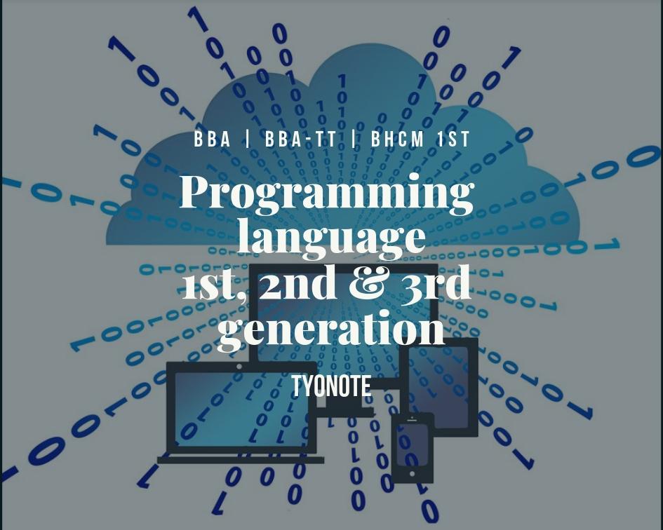 programming language first second third generation advantages disadvantages