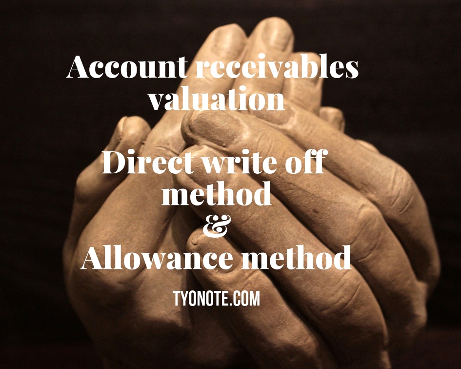 allowance method direct write off method account receivables valuation