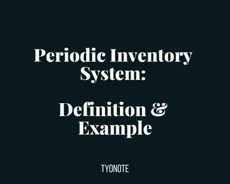 periodic inventory system definition and example