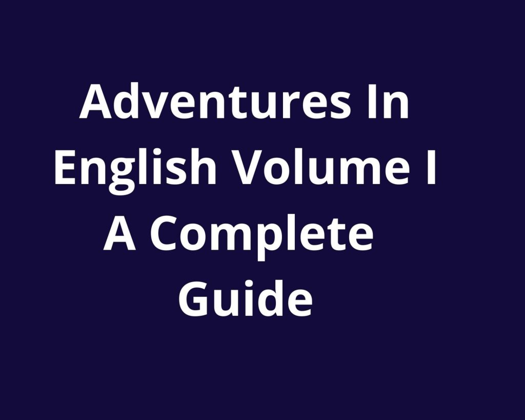 adventures in english i guide