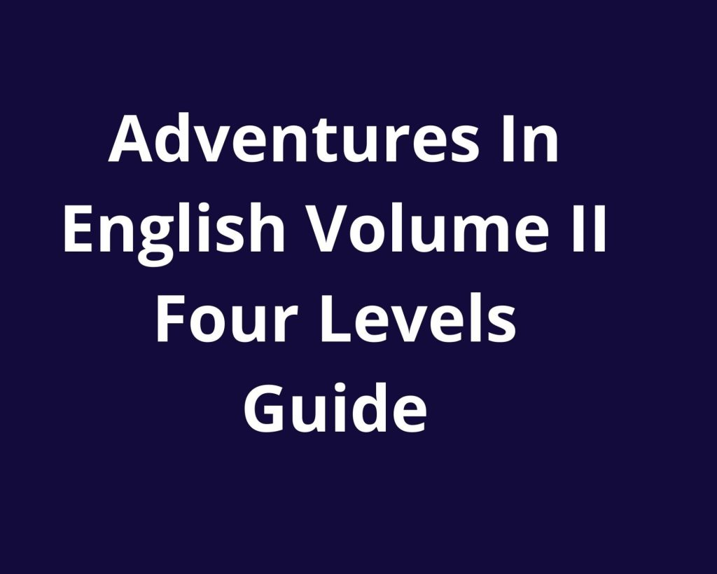 adventures in english volume ii guide