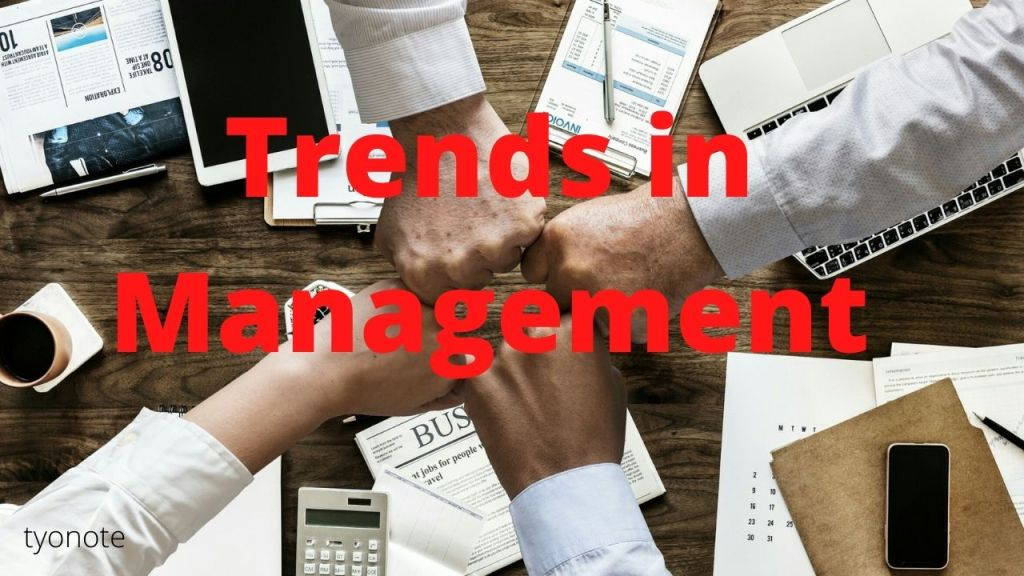 recent trends in management