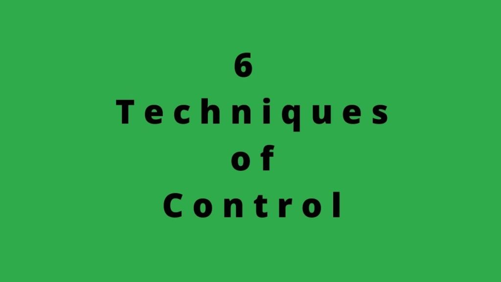 6 techniques of controlling