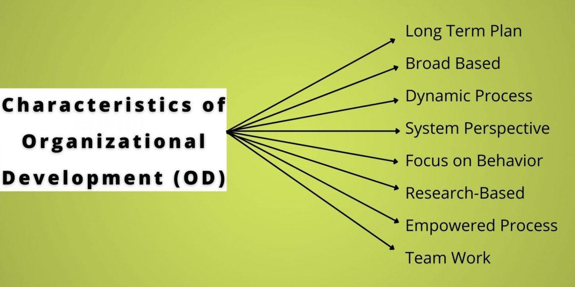 Characteristics of Organizational Development