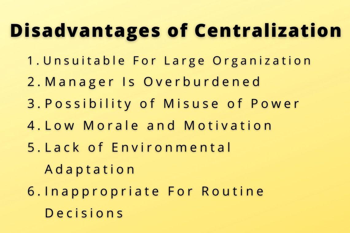 disadvantages of centralization