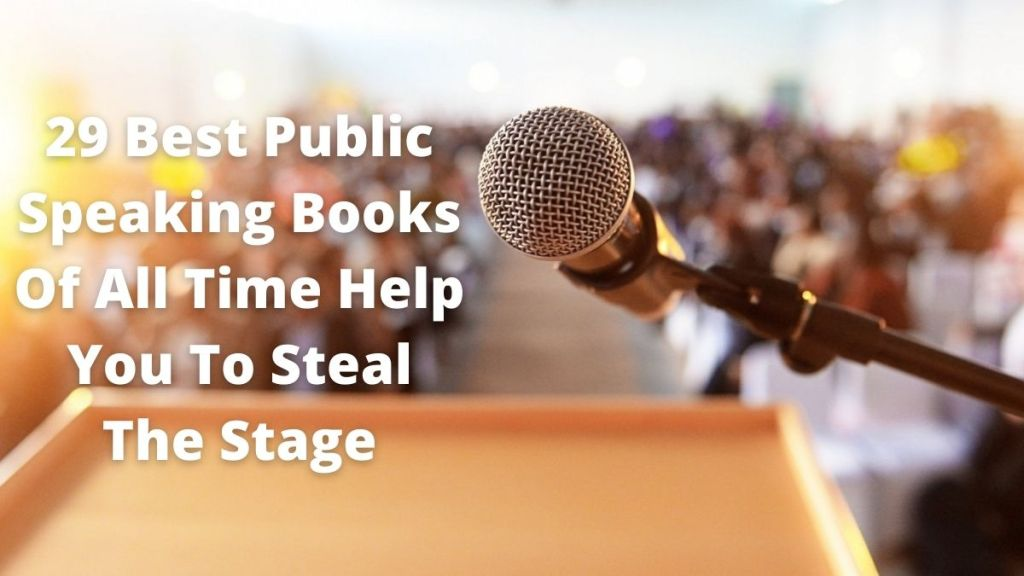 29 Best Public Speaking Books Of All Time