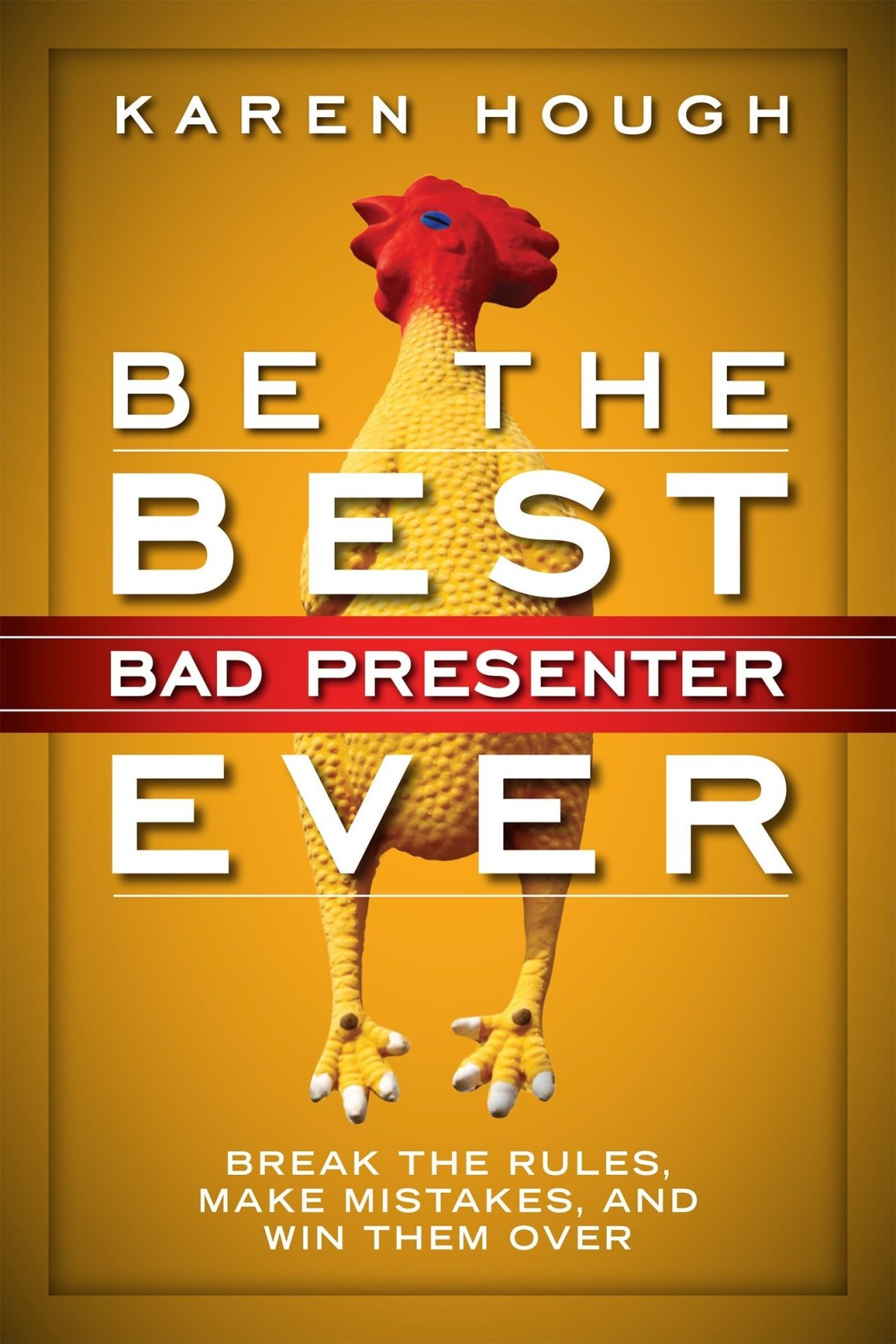 Be the best bad presenter one of public speaking books