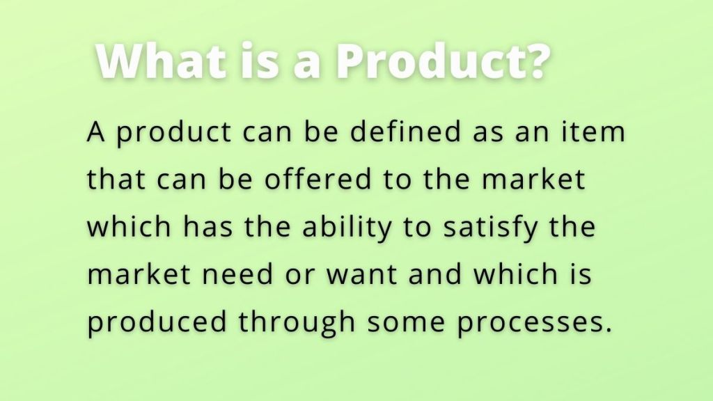 product is defined