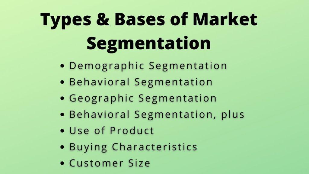 types and bases of market segmentation