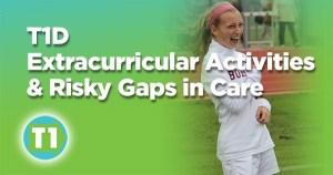 Type 1 Diabetics and Extracurricular Activities