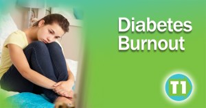 Diabetes Burnout