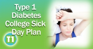 Type 1 Diabetic College Student Sick Day Plan