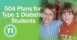 504 Plans for Type 1 Diabetics