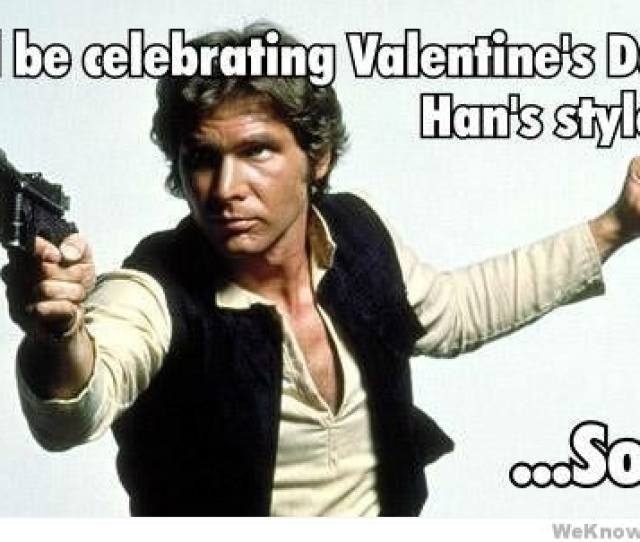 Funny Valentines Day Memes Because No One Should Take This Holiday Too Seriously