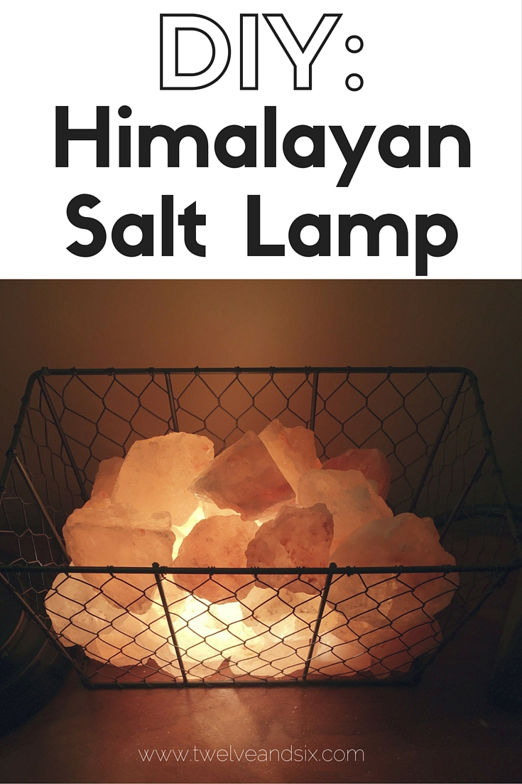 DIY Himalayan Salt Lamp