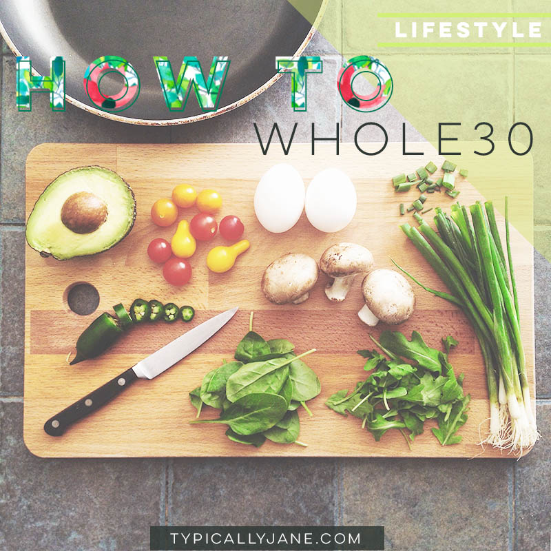 How do you get through a month of Whole30?
