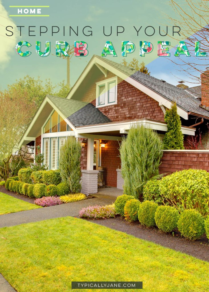 Seriously stepping up your curb appeal