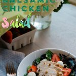 Strawberry Balsamic Chicken Salad. Easy and healthy dinner salad recipe. Perfect for date night at home.