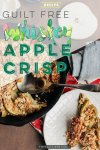 whiskey apple crisp, healthy desserts, recipe, easy, under 100 calories, simple, easy, no sugar, clean, vegan,