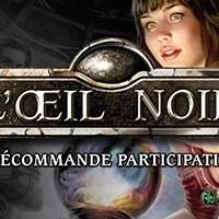 """News """" L'oeil Noir"""""""