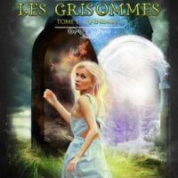 Les Grisommes Tome 1 _ L'Avènement - Frederic Livyns