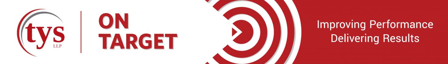 TYS ON TARGET PROCESS, Improving performance, delivering results