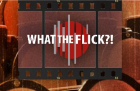 WTF Movies: September 7, 2017