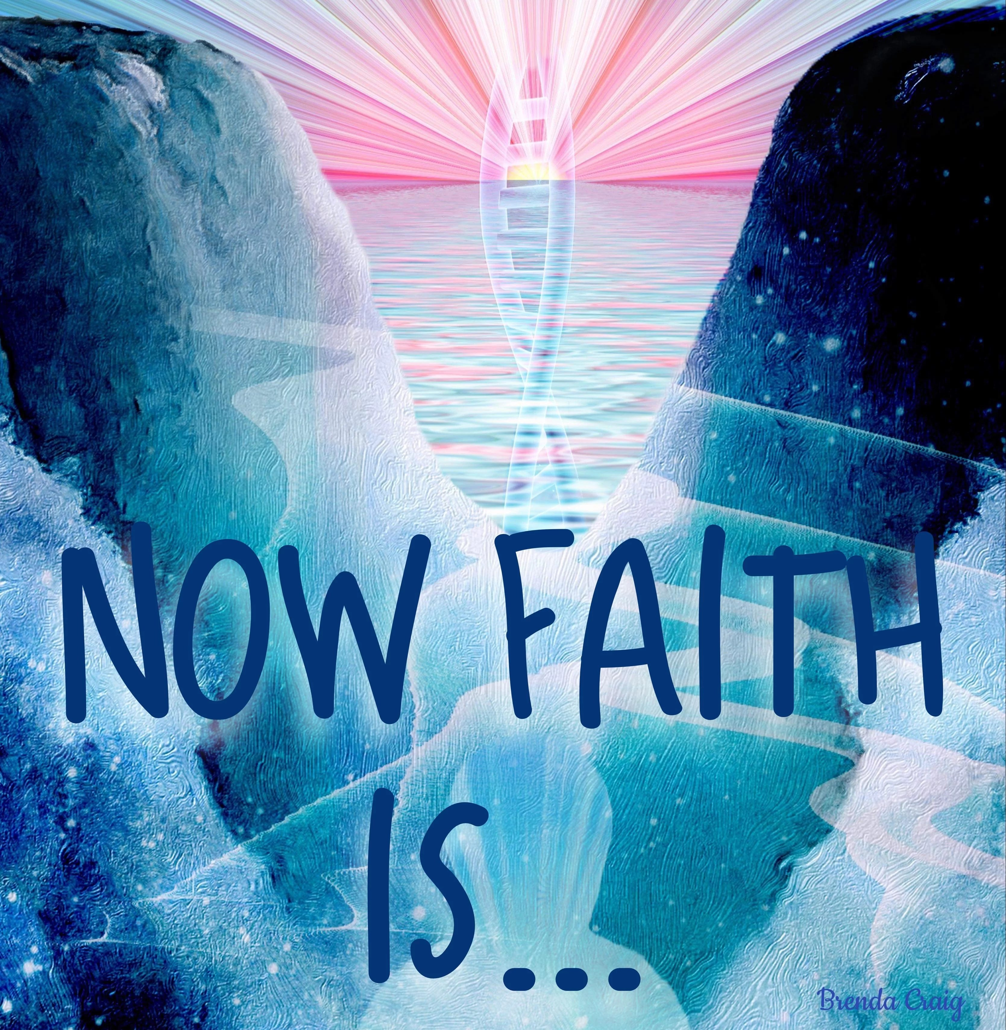 Now Faith IS… How Does Yahweh See Time?
