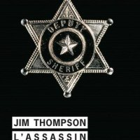 L'assassin qui est en moi (The killer inside me) : Jim Thompson