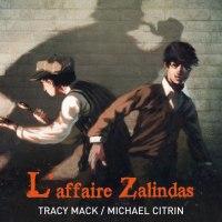 Sherlock Holmes et associés - Tome 1 - L'affaire Zalindas : Mack & Citrin