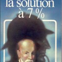 La solution à sept pour cent - D'après un manuscrit inédit du docteur Watson : Nicholas Meyer