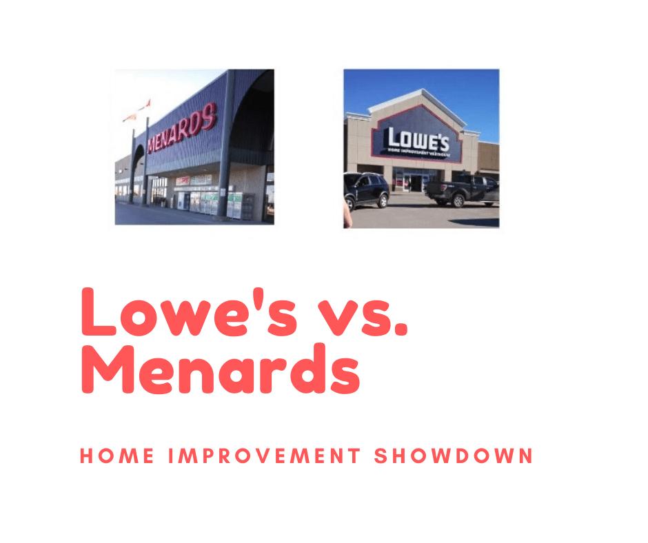 home improvements lowes vs menards
