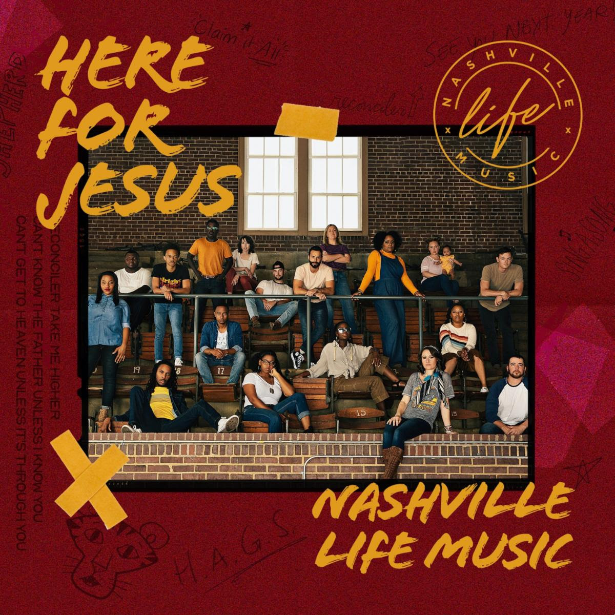 Nashville Life Music Is Here For Jesus With New Album Release On May 15th