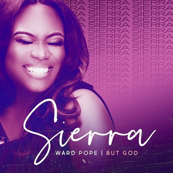 "Sierra Ward Pope of Stellar Award-winning Group Lisa Knowles & The Brown Singers Releases Debut Solo Single ""But God"""