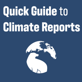 A quick guide to climate reports