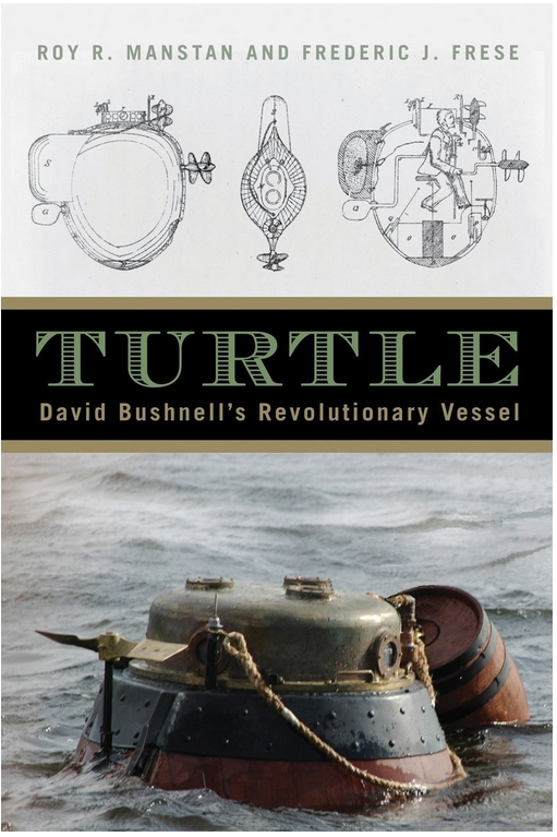 Book Review: Turtle : David Bushnell's revolutionary vessel (1/2)