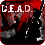D.E.A.D. 1.0 APK + MOD (Unlimited Money)