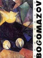 Alexandre Bogomazov: Jampol, 1880-Kiev, 1930. Musée d'art moderne, Réfectoire des Jacobins, Toulouse
