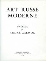 Andre Salmon. Art Russe Moderne